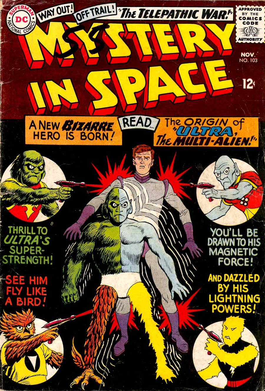 "Mystery in Space #103 (Nov 1965) ""Ultra the Multi Alien"" by Dave Wood and Lee Elias"